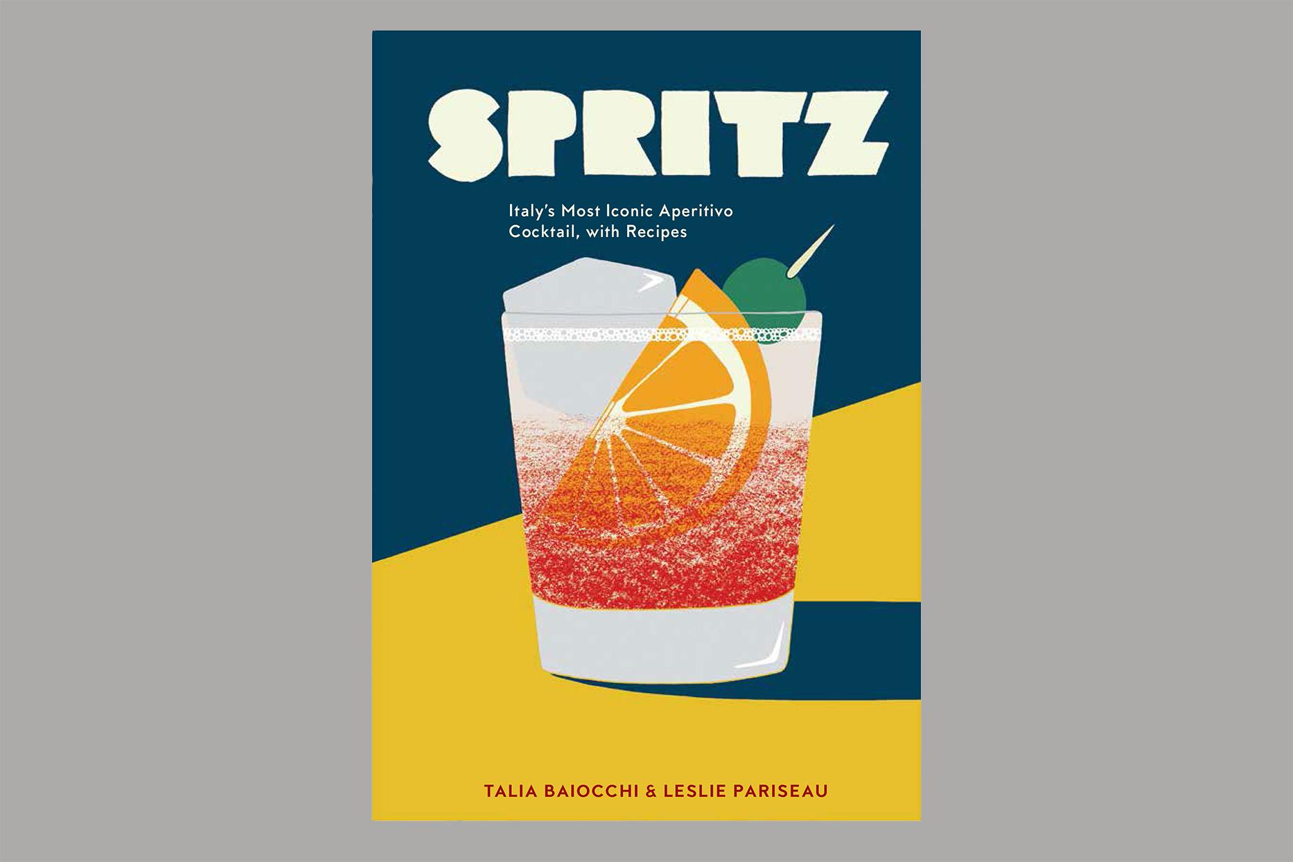 spritz iconic cocktail recipe book