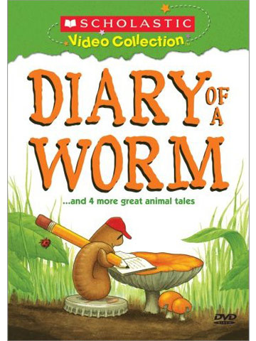 Diary of a Worm...and Four More Great Animal Tales