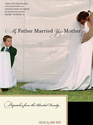 My Father Married Your Mother