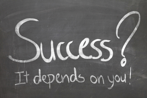 Success It Depends on You!