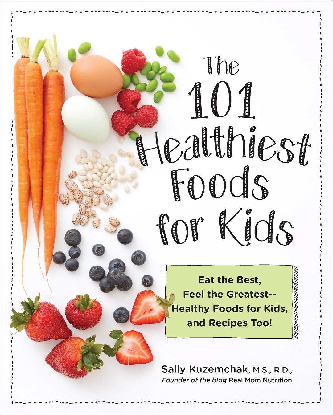 101 Healthiest Foods for Kids Book Cover