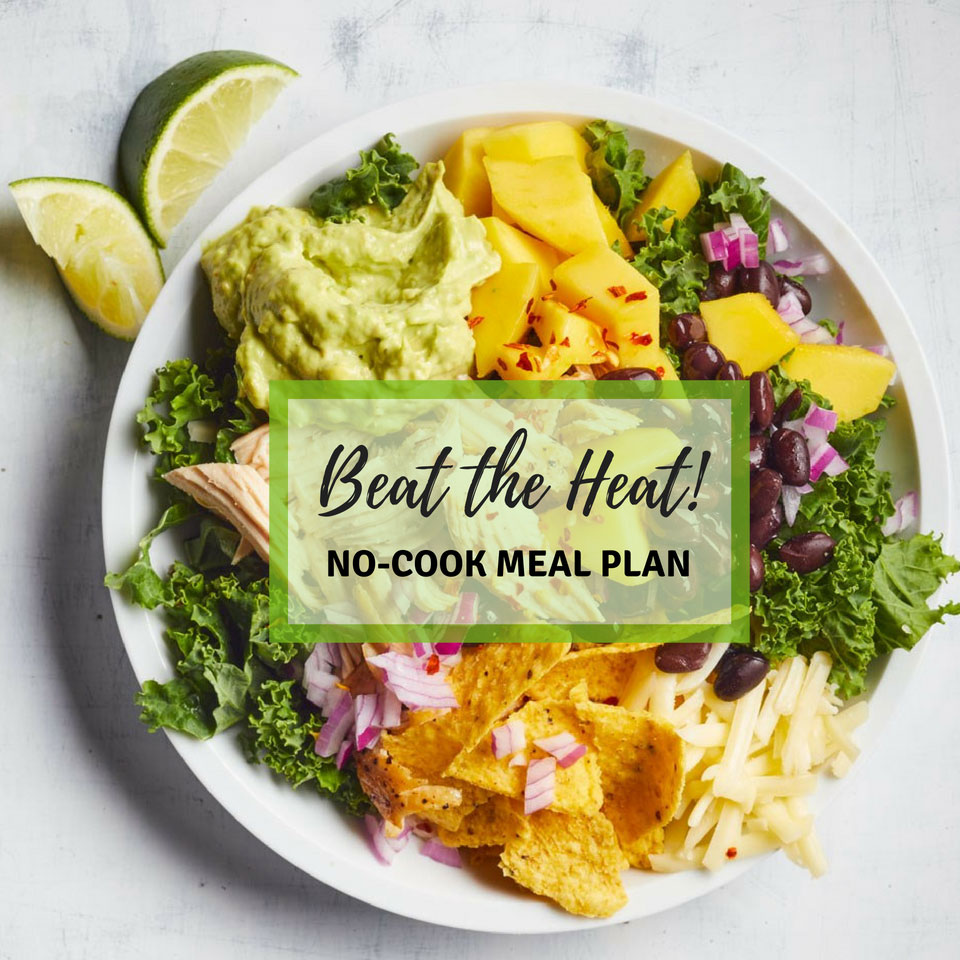 1-Day No-Cook Meal Plan to Beat the Heat
