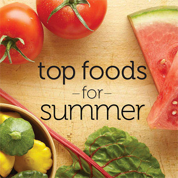 Top Foods for Summer
