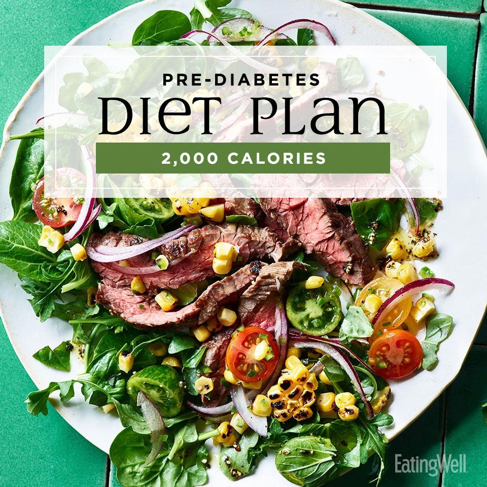 Prediabetes Diet Plan 2 000 Calories Eatingwell