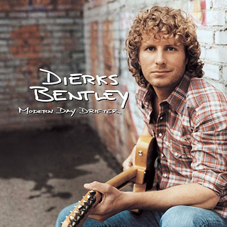 Dierks Bentley, Modern Day Drifter | 7. MODERN DAY DRIFTER Dierks Bentley For contemporary country fans who revere what was great about the past but don't want to live in it,…