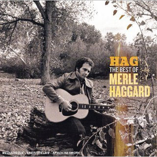 Merle Haggard | 16. HAG — THE BEST OF MERLE HAGGARD Merle Haggard Merle Haggard has made plenty of great albums over the years, but it takes a…