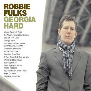 Robbie Fulks, Georgia Hard | 13. GEORGIA HARD Robbie Fulks This is almost certainly the weakest seller on our list, but really, there's no better singer/songwriter/guitarist working in any subcurrent…