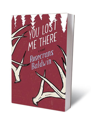 YOU LOST ME THERE , Rosecrans Baldwin (Aug. 12) A much-hyped debut novel that tells the story of a marriage from the point of view…