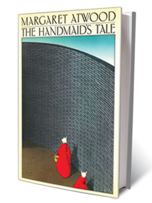 Margaret Atwood, The Handmaid's Tale   ''Are there any questions?'' —Margaret Atwood, The Handmaid's Tale (1986)