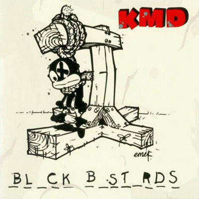 KMD, Black Bastards (2001) KMD members MF Doom and his brother DJ Subroc originally made Black Bastards in the early '90s, but their label Elektra…