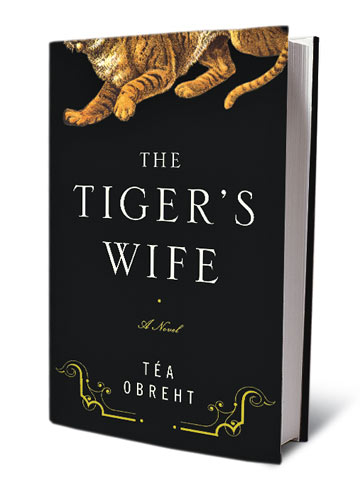 The Tiger's Wife, by Téa Obreht