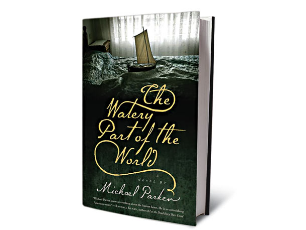 The Watery Part of the World, by Michael Parker