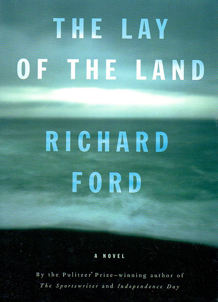 Richard Ford, The Lay of the Land