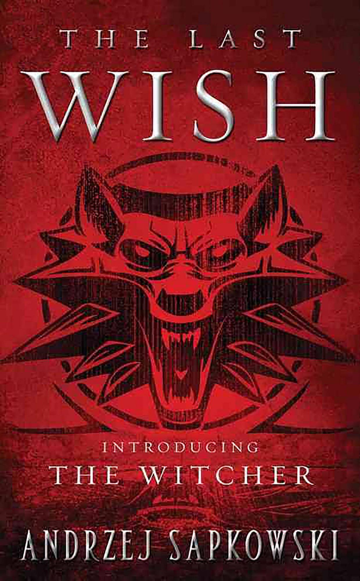 Andrzej Sapkowski, The Last Wish