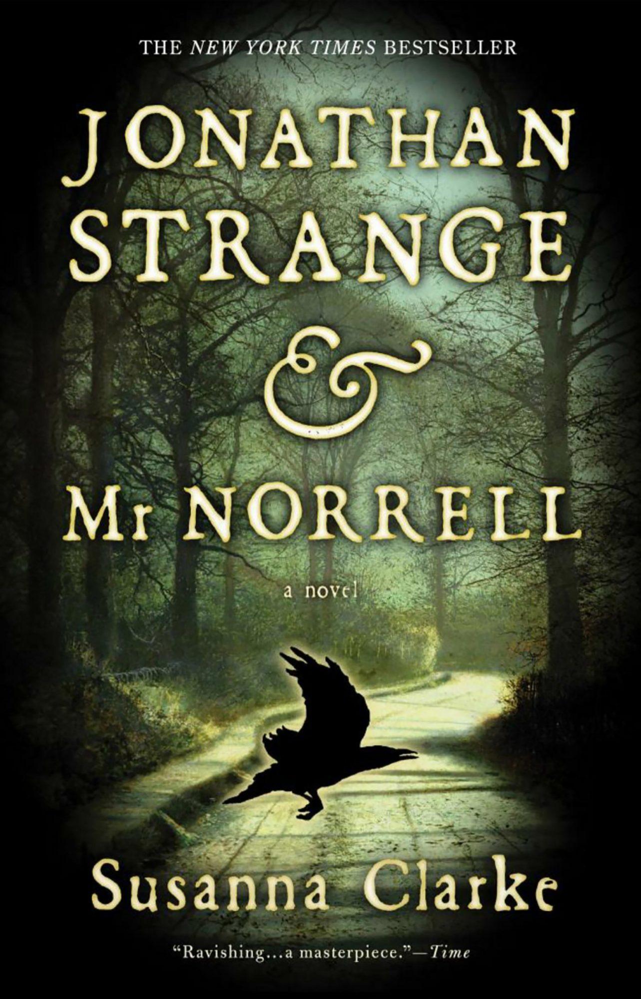 Susanna Clarke, Jonathan Strange & Mr. Norrell