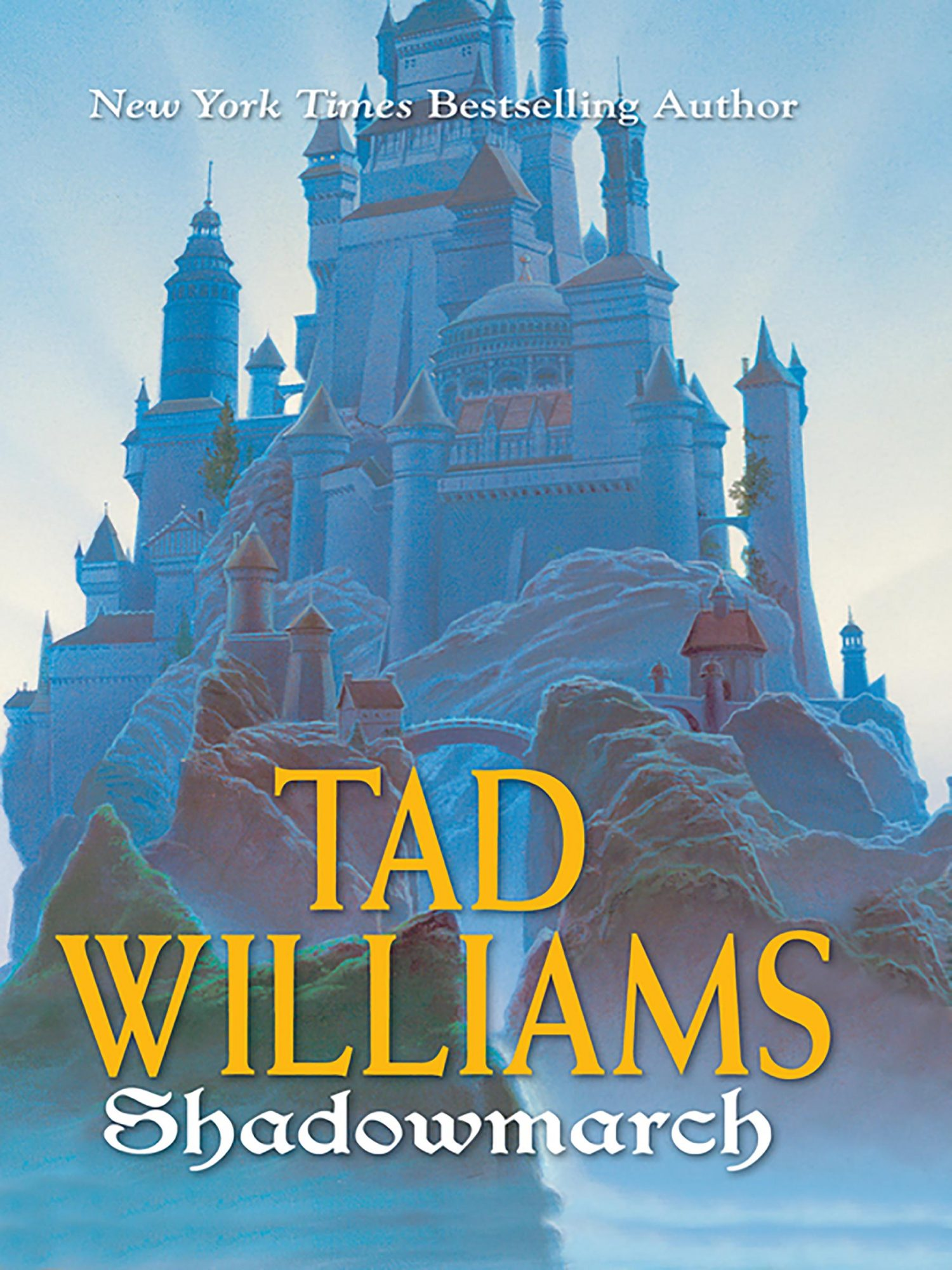 Tad Williams, Shadowmarch