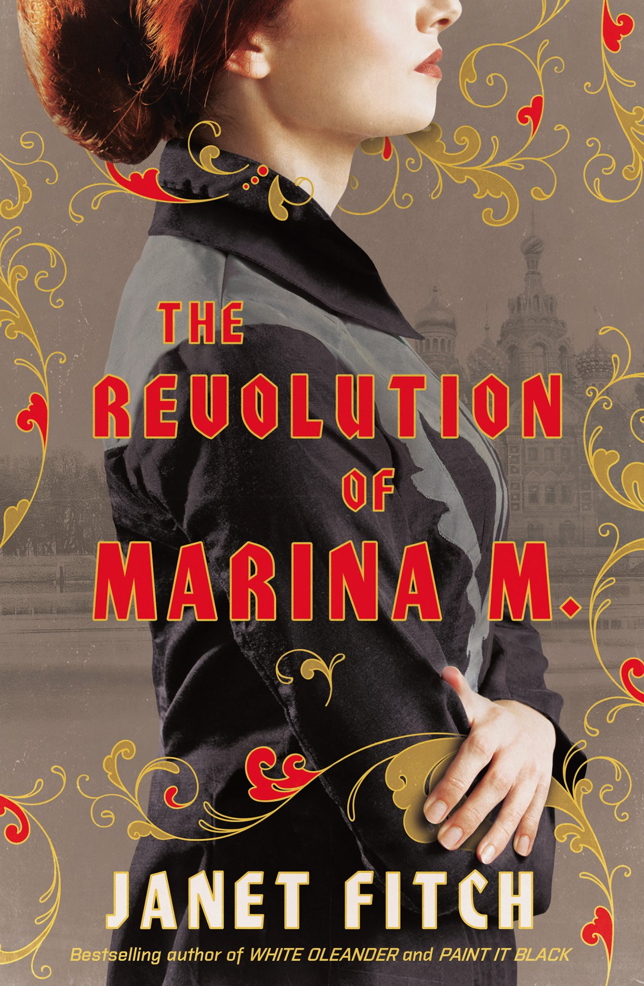 The Revolution of Marina M.by Janet Fitch