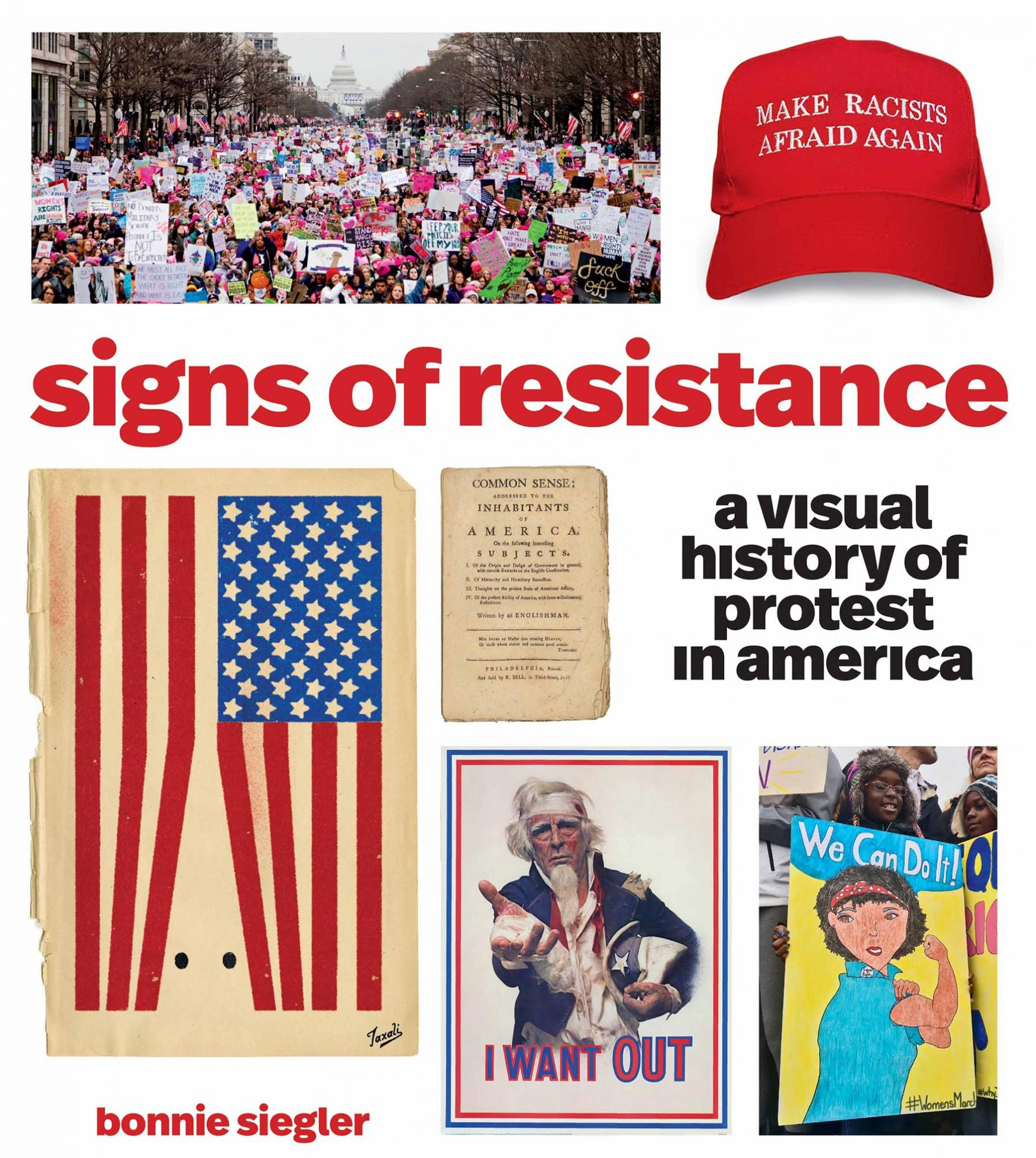Signs of Resistance: A Visual History of Protest in America by Bonnie Siegler