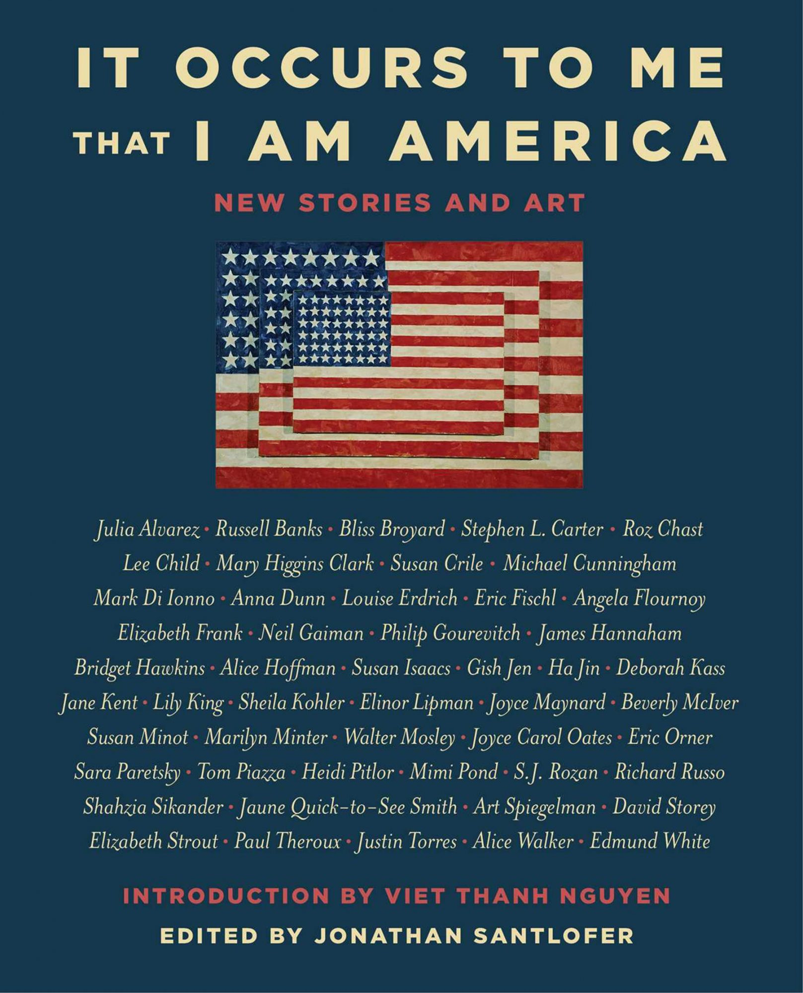 It Occurs to Me That I Am America edited by Jonathan Santlofer