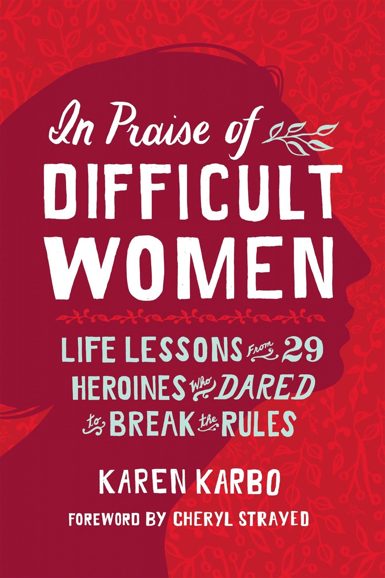 in-praise-of-difficult-women