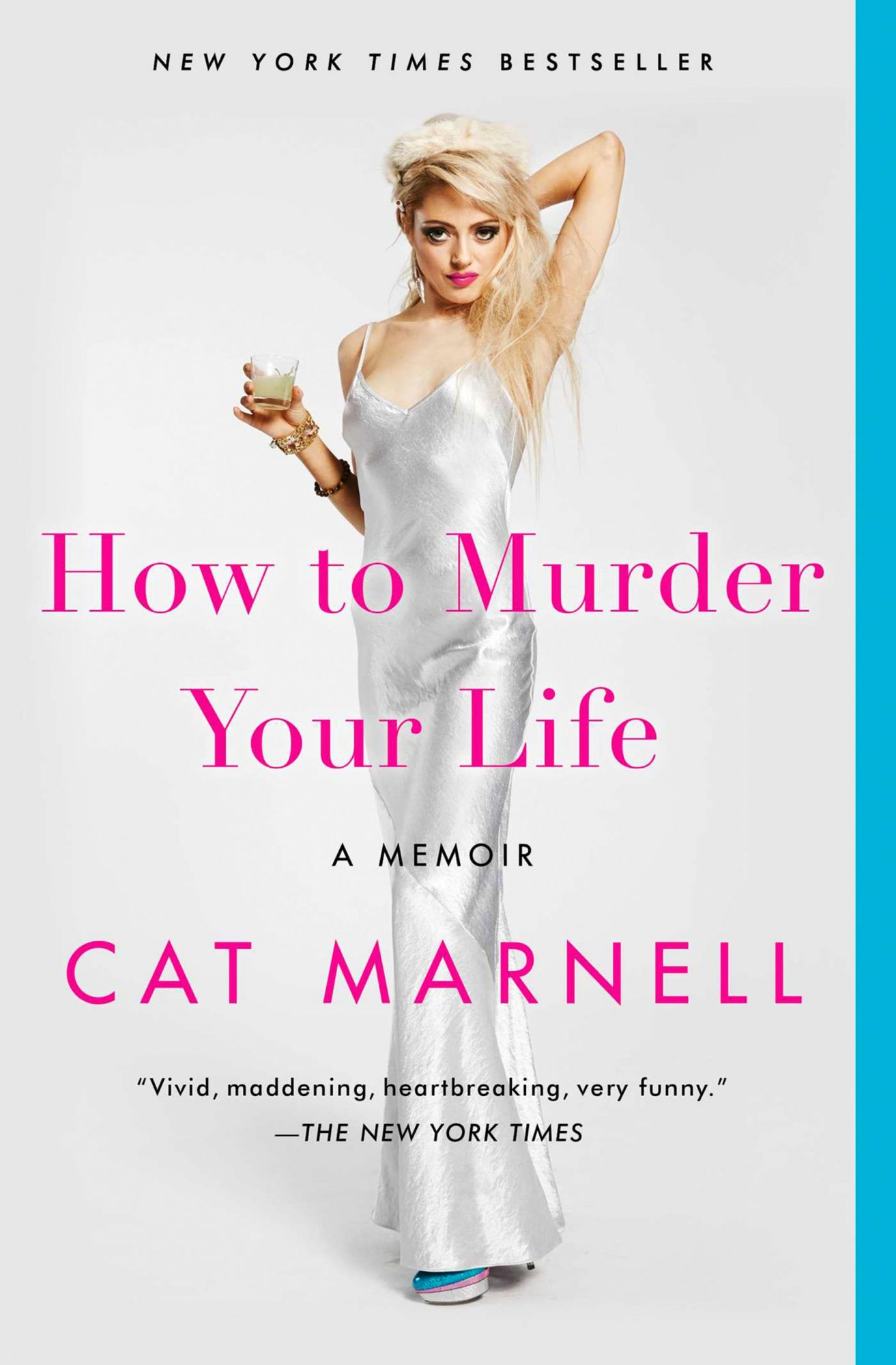 How to Murder Your Life: A Memoir - paperbackby Cat Marnell