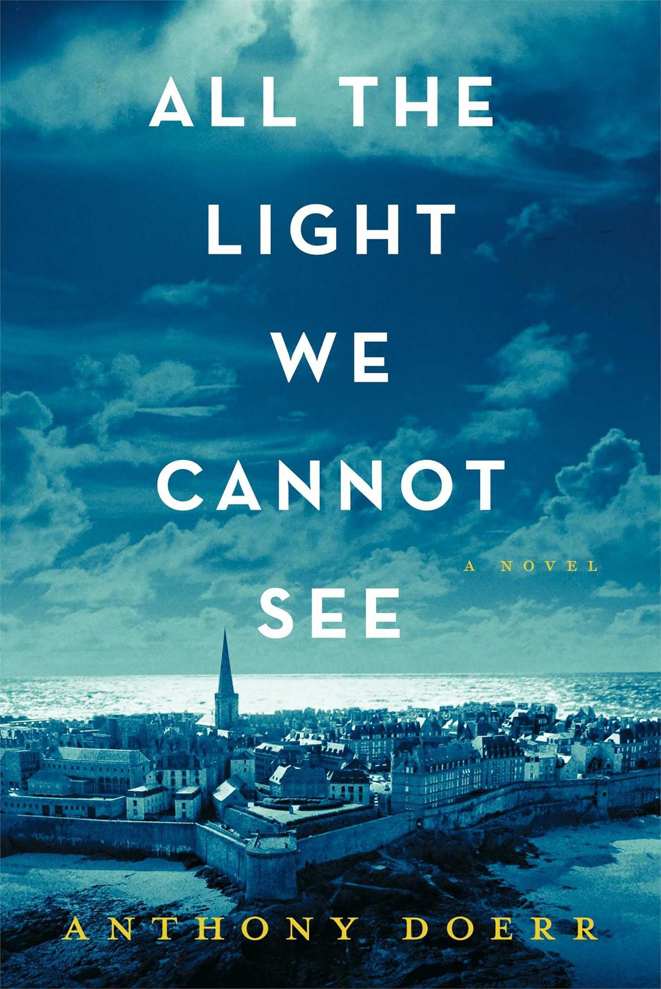 All the Light We Cannot See (5/6/14)by Anthony Doerr CR: Scribner
