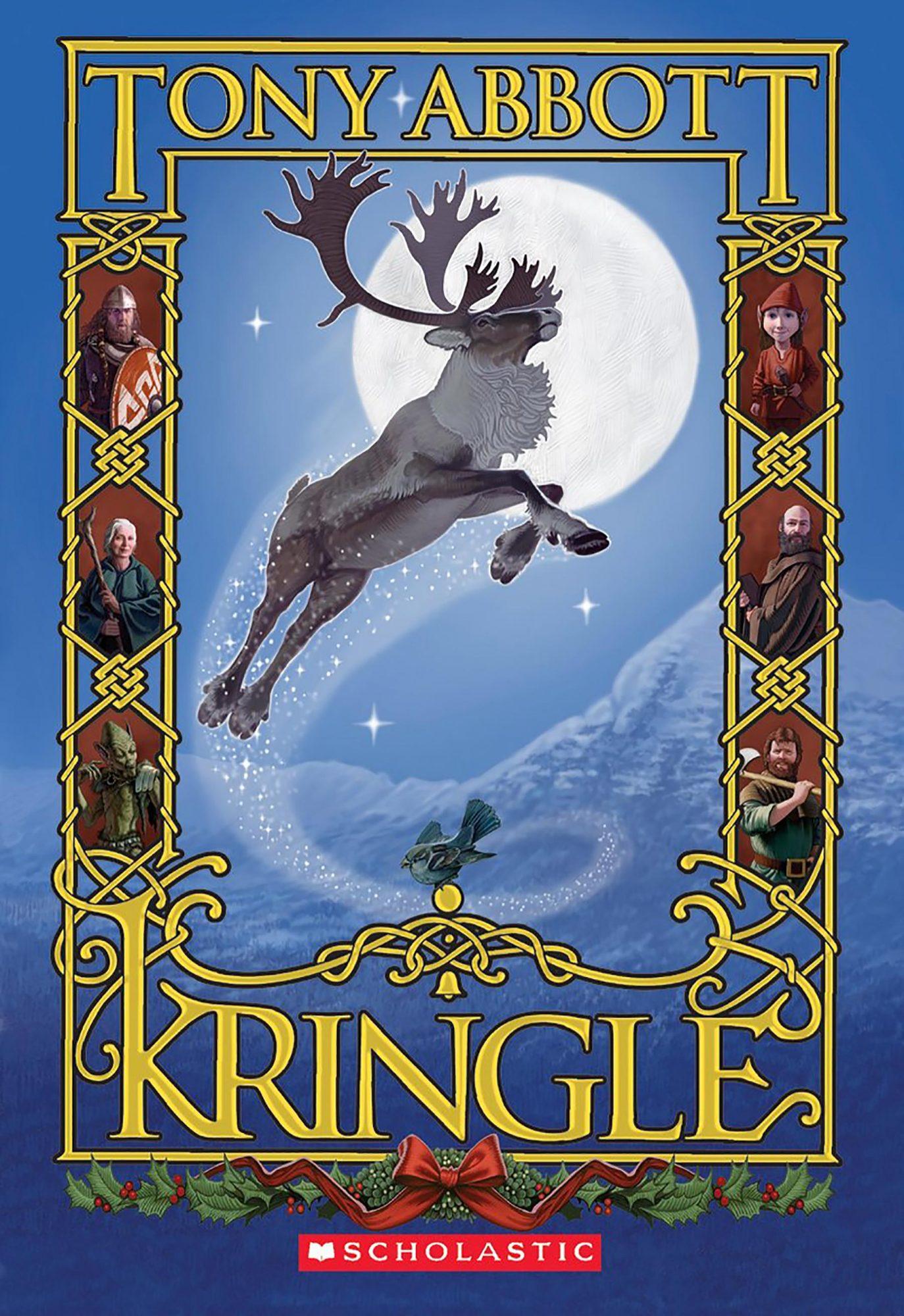 Kringle by Tony AbbottCR: Scholastic