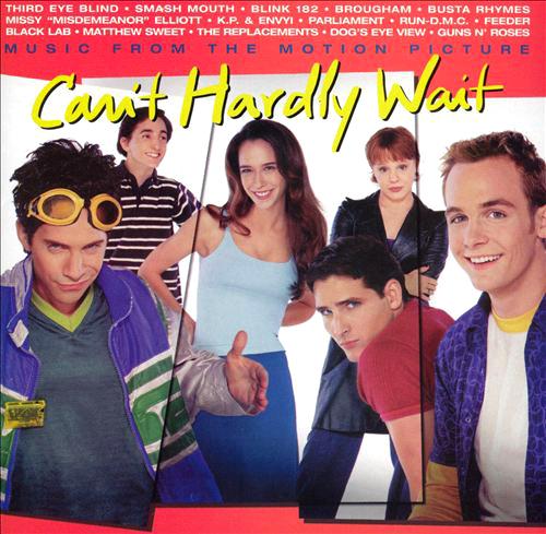 CanÕt Hardly Wait Movie Soundtrack Album Cover