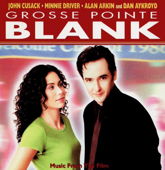 Grosse Pointe BlankMovie Soundtrack Album Cover