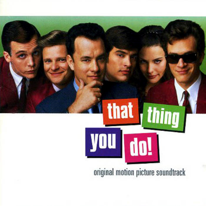 That Thing You DoMovie Soundtrack Album Cover
