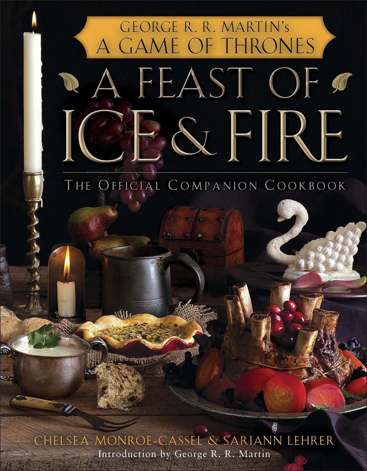 A Feast of Ice & Fire Cookbook: The Official Game of Thrones Companions Cookbook