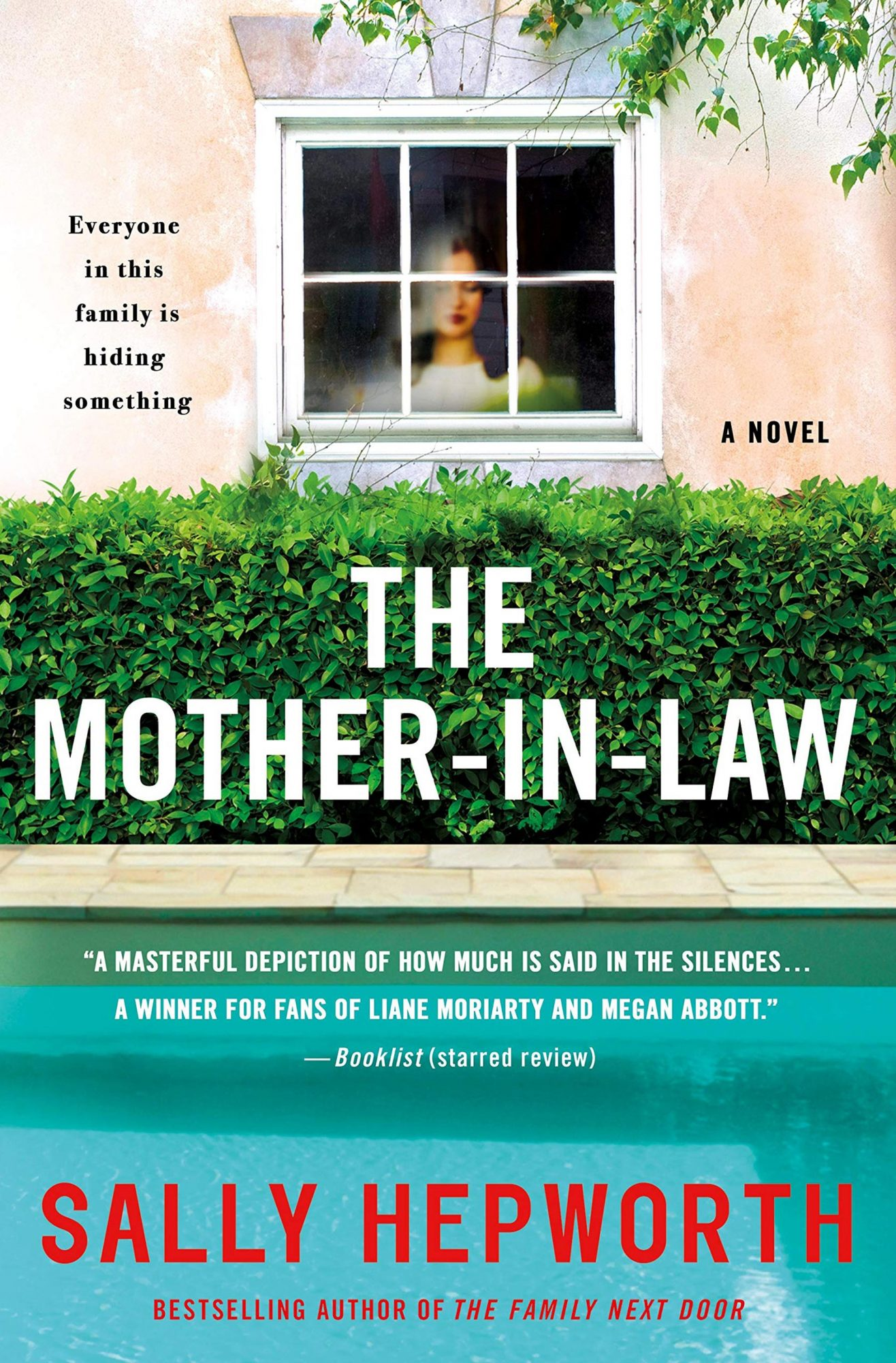 The Mother-in-Law by Sally Hepworth Publisher: St. Martin's Press