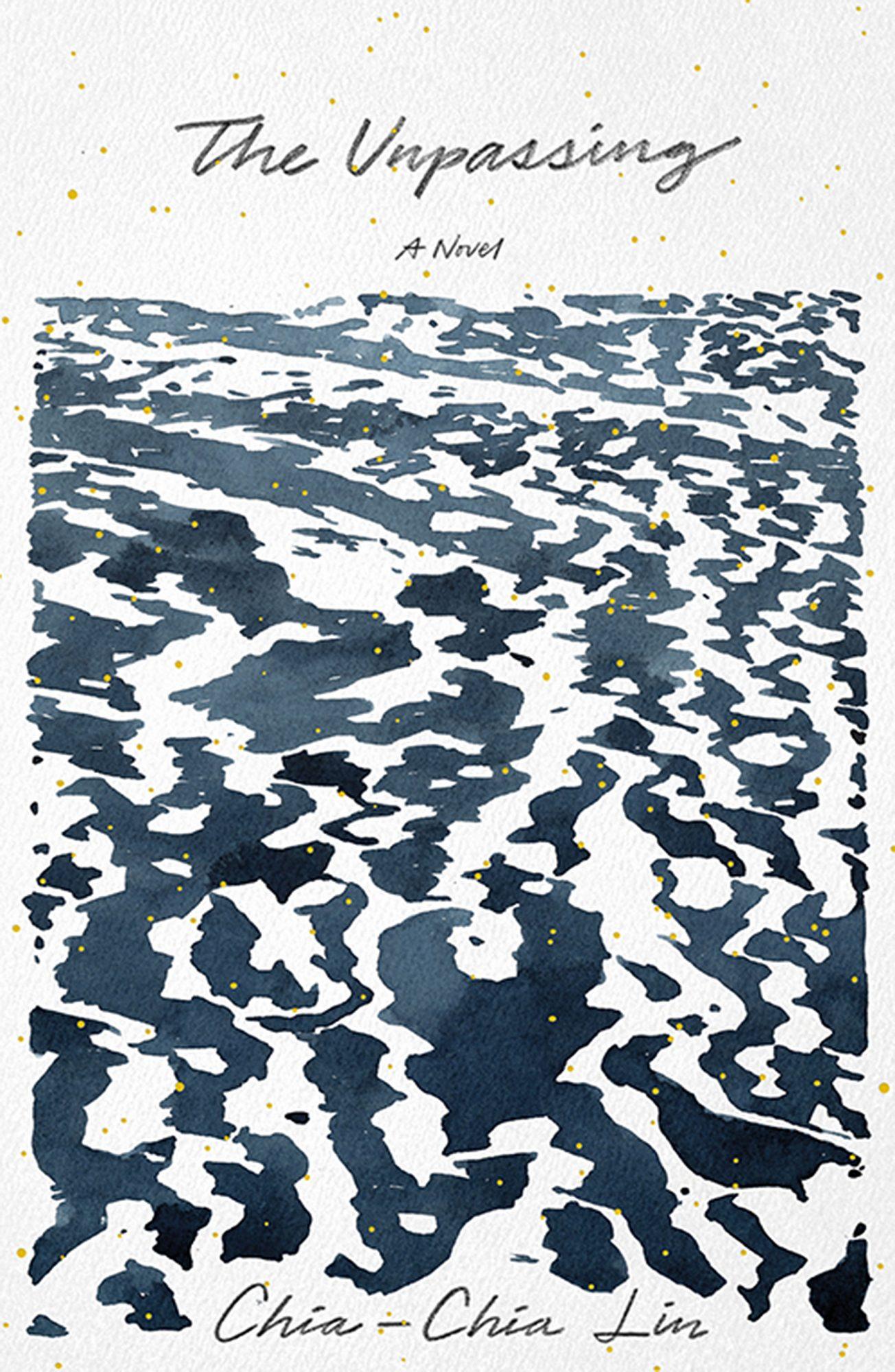 The Unpassing by Chia-Chia Liu