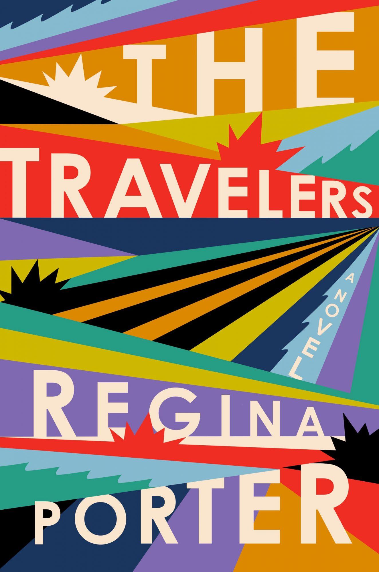 The Travelers (2019)Author: Regina Porter