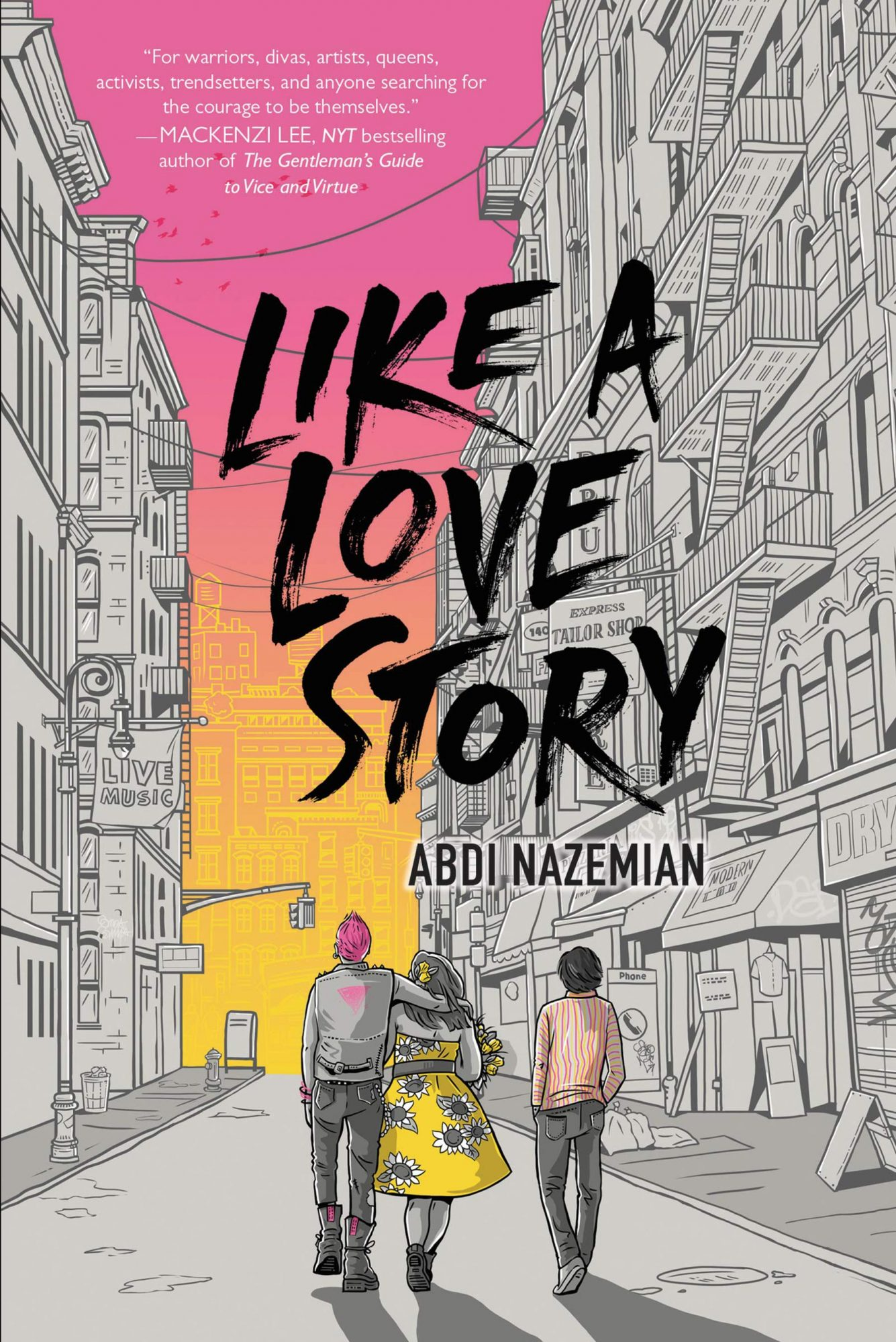 Like a Love Story by Abdi Nazemian Publisher: Balzer + Bray