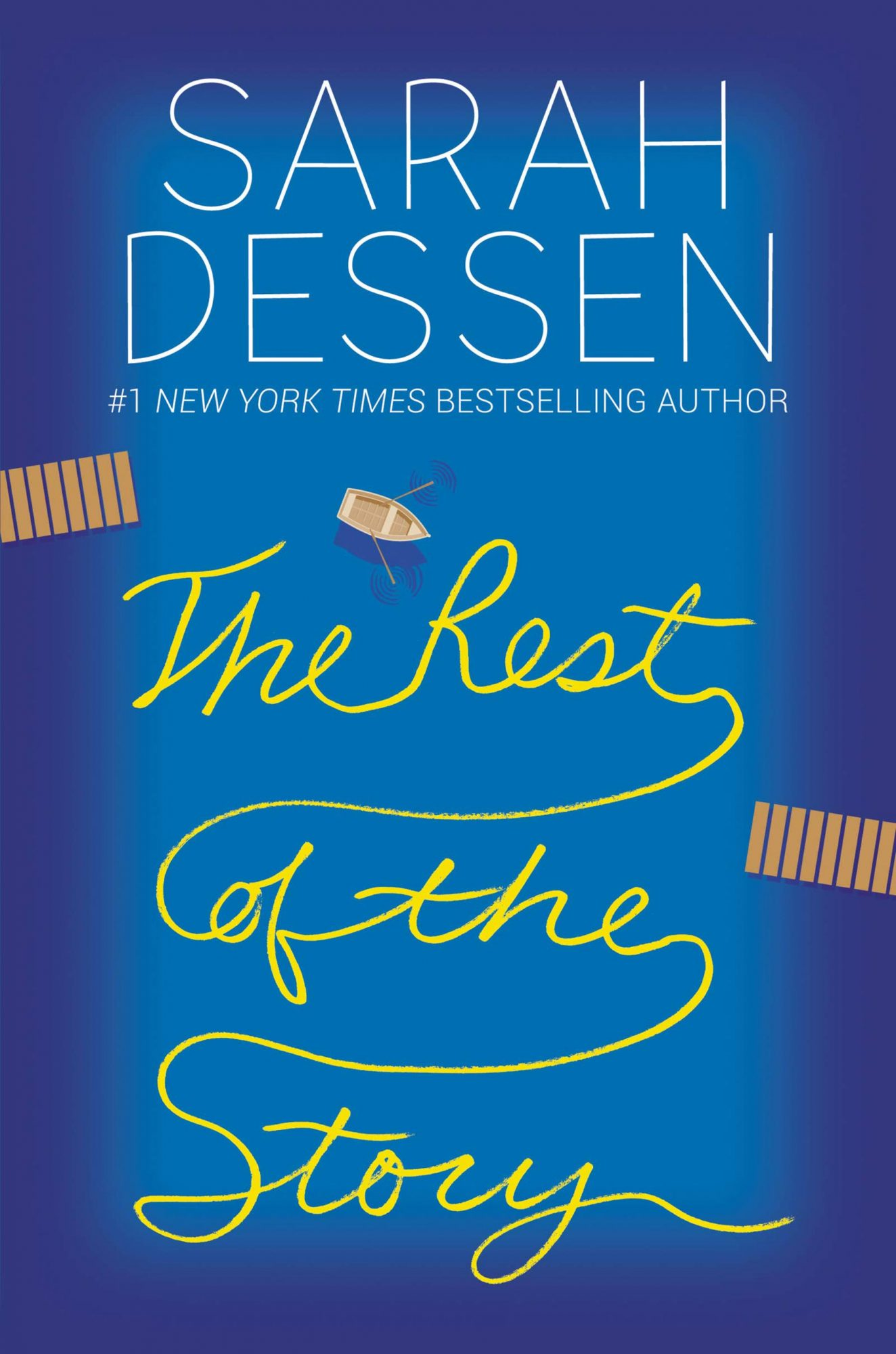 The Rest of the Story by Sarah DessenPublisher: Balzer + Bray