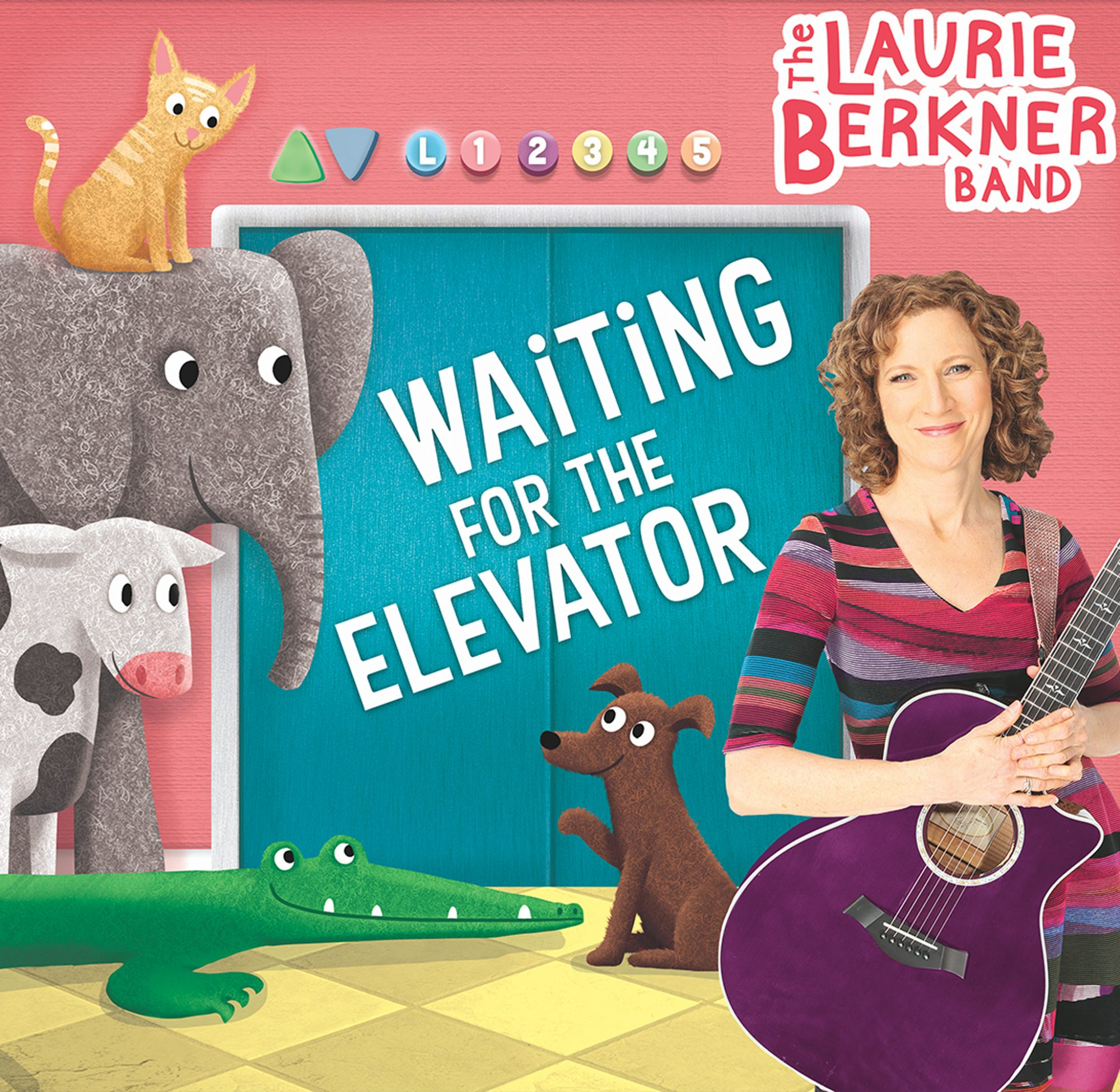 The Laurie Berkner Band 'Waiting for the Elevator'