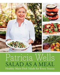 Cookbook by Patricia Wells: Salad as a Meal