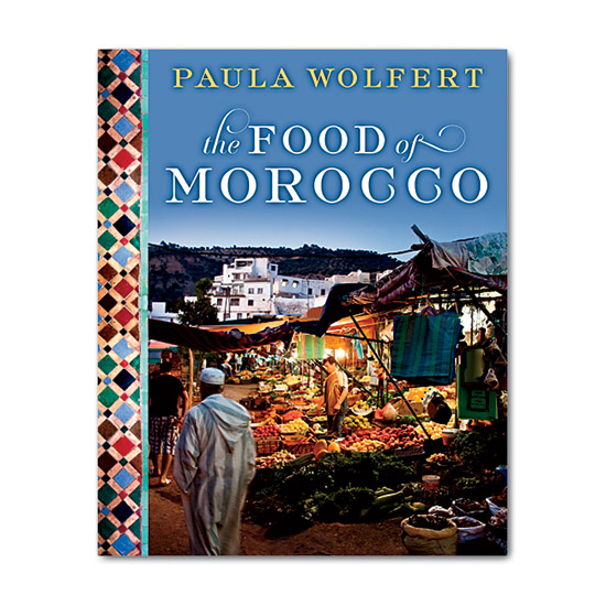 Paula Wolfert: The Food of Morocco Cookbook