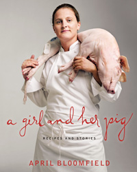 April Bloomfield Goes on Tour with Her New Book, A Girl and Her Pig.