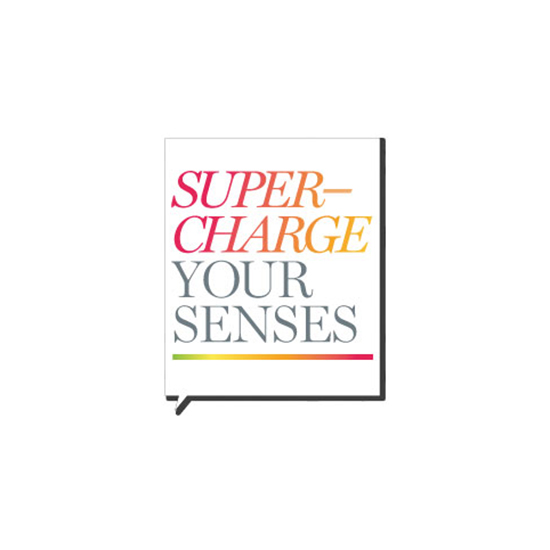 Supercharge Your Senses