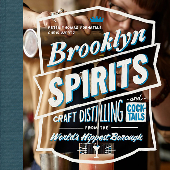 How to Bartend Like You're From Brooklyn