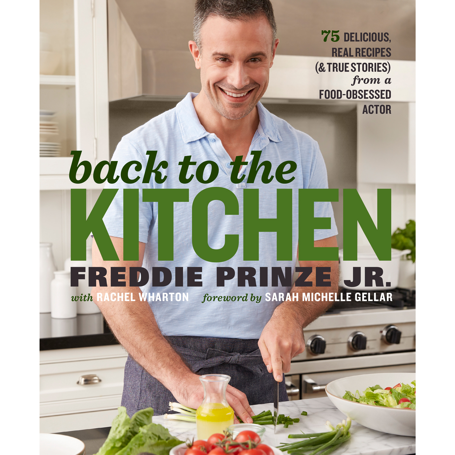 Freddie Prinze Jr.'s Cookbook