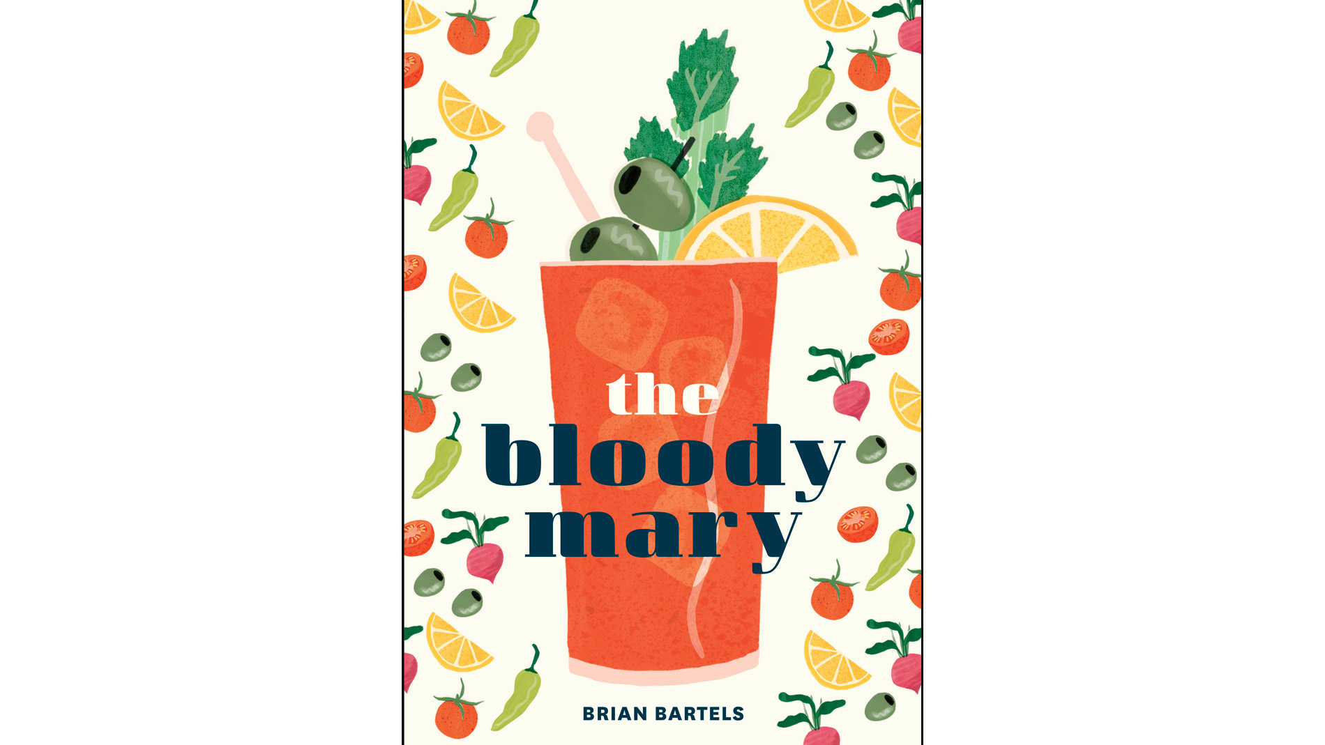 The Bloody Mary cookbook