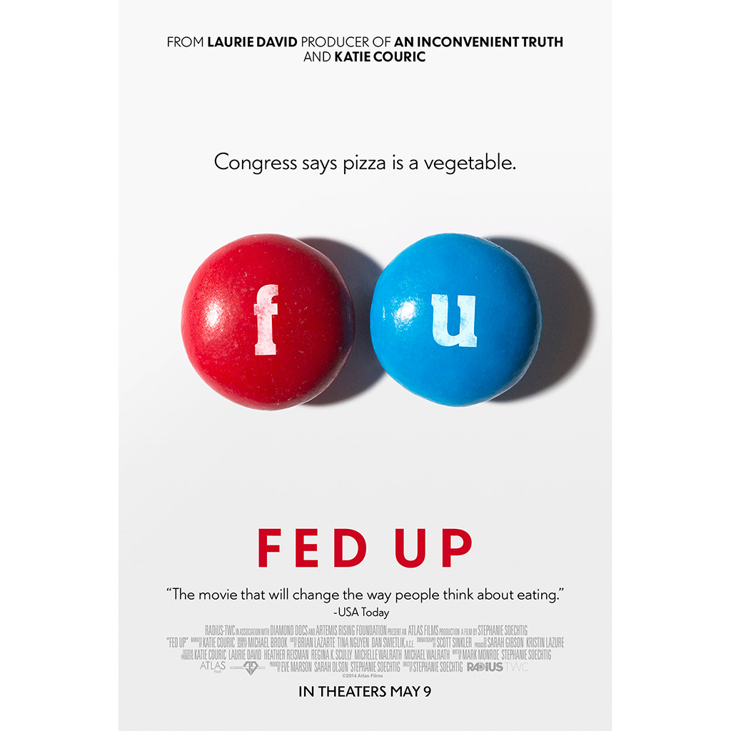 FWX FED UP MOVIE