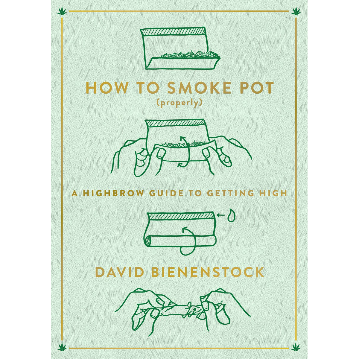 Consider This Your Textbook for Marijuana 101