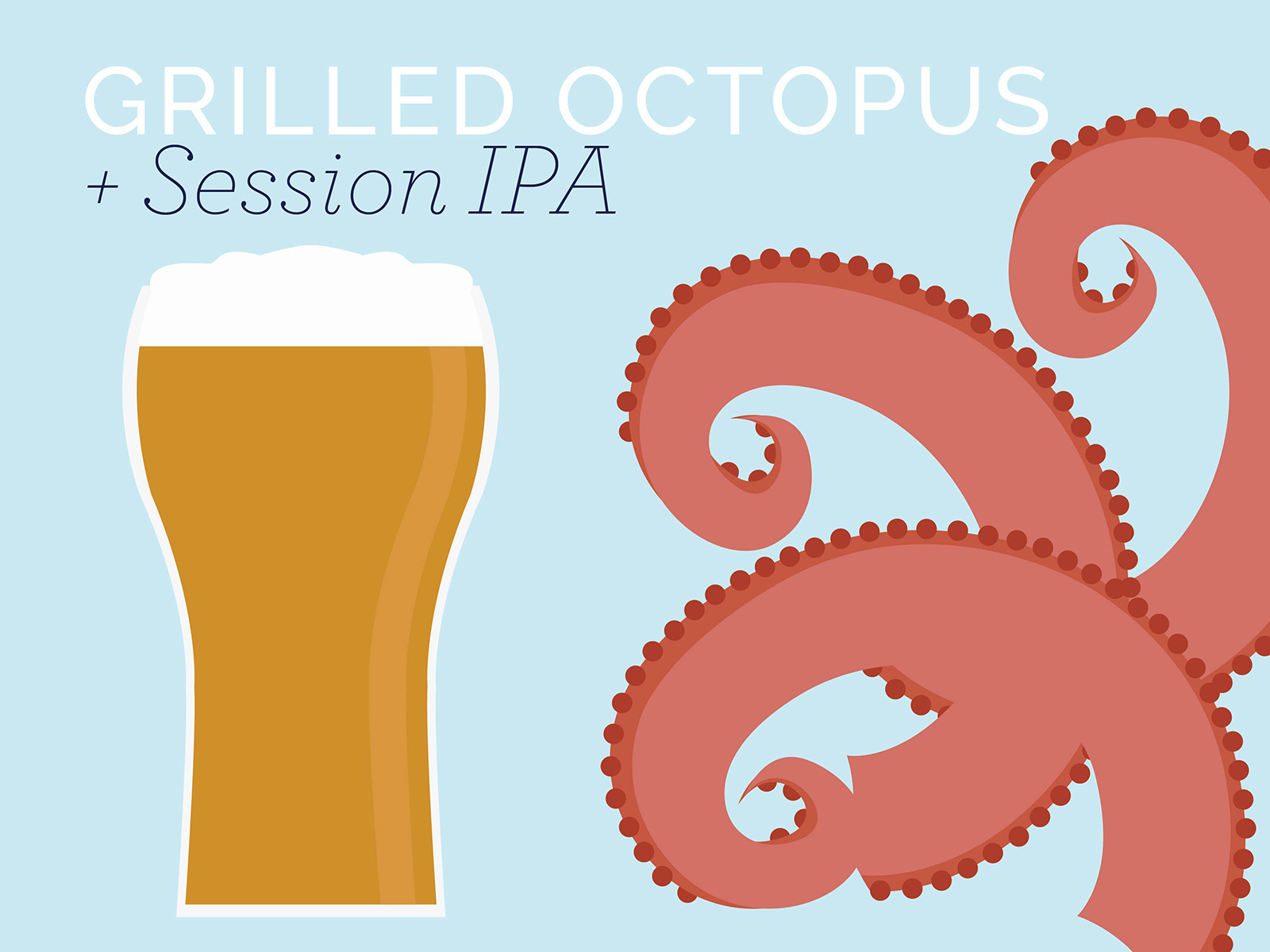 grilled octopus and session ipa