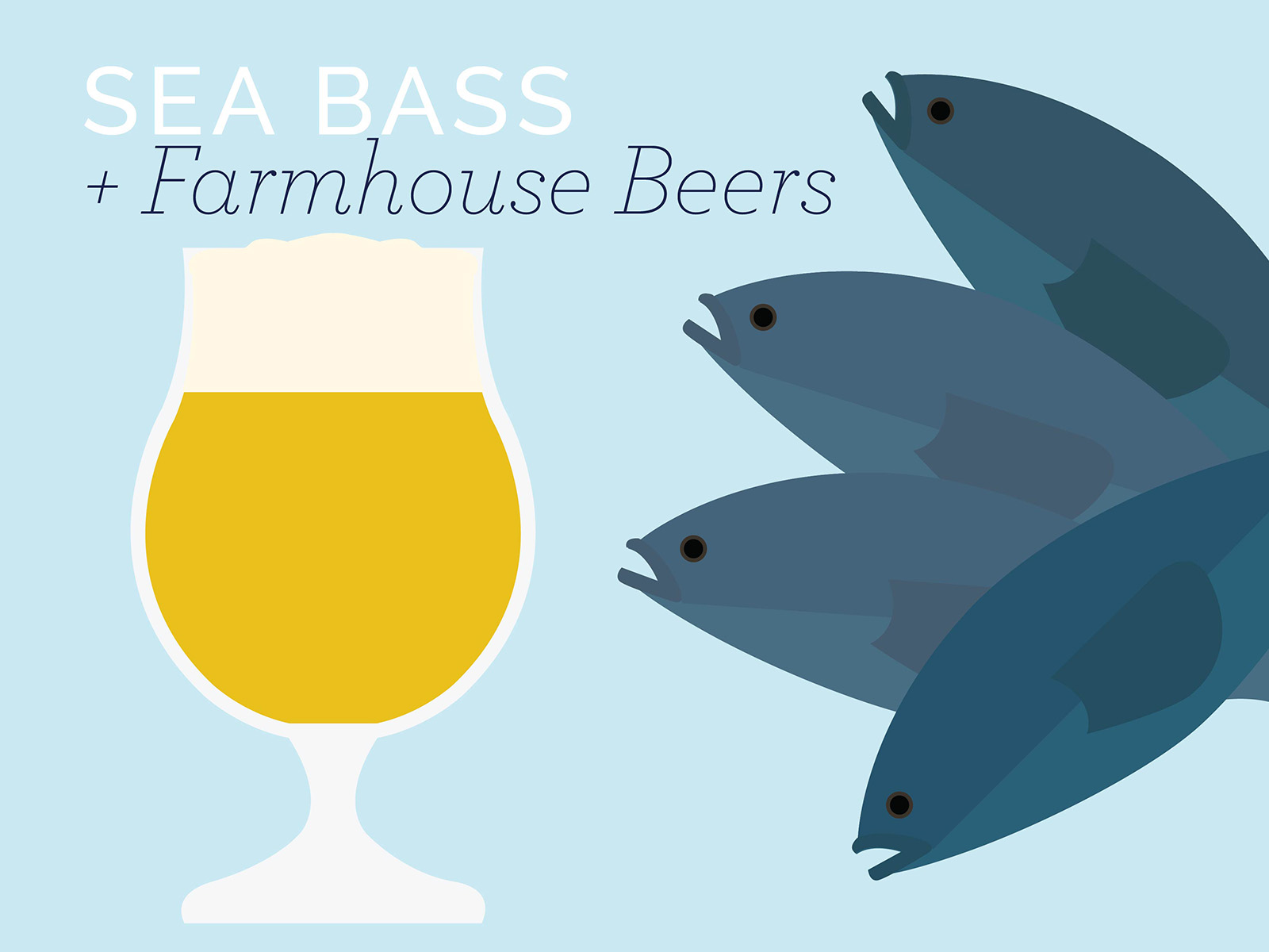 sea bass and farmhouse beers