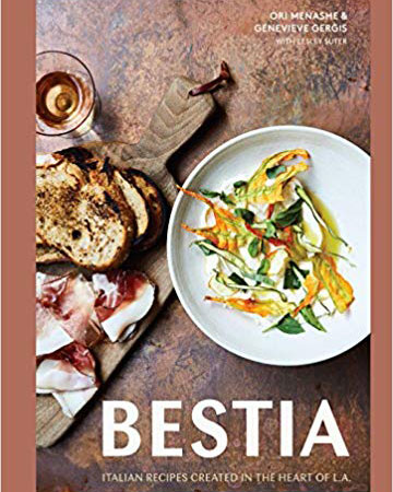 Bestia Italian Recipes Created in the Heart of L.A.