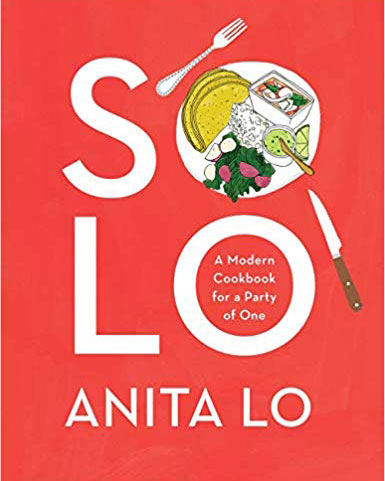 Solo A Modern Cookbook for a Party of One